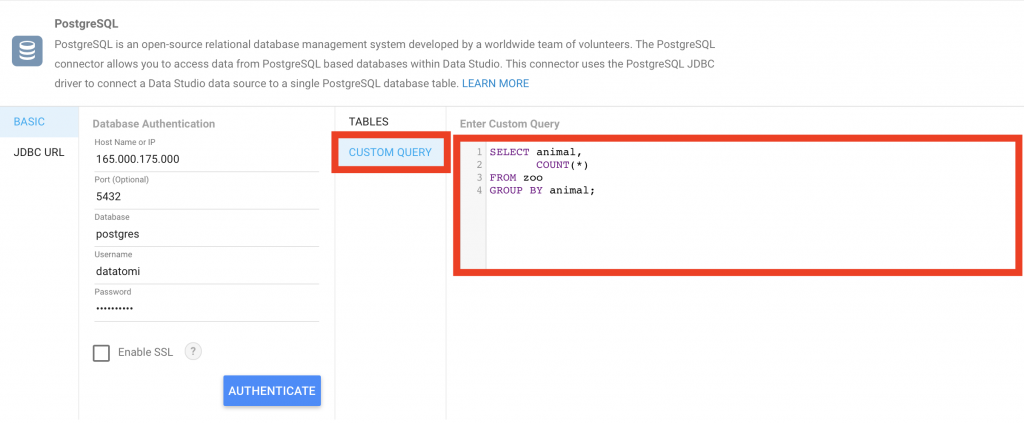connect Google Data Studio to PostgreSQL -- authenticate - CUSTOM QUERY