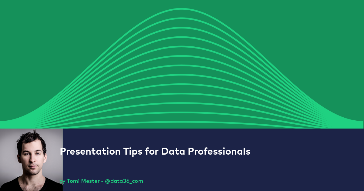 Presentation Tips for Data Professionals